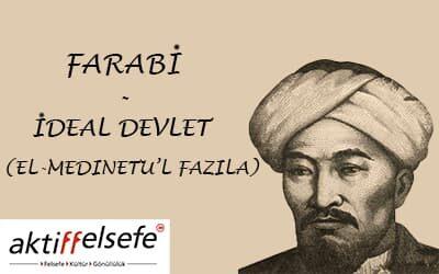 Farabi 'nin İdeal Devlet Anlayışı