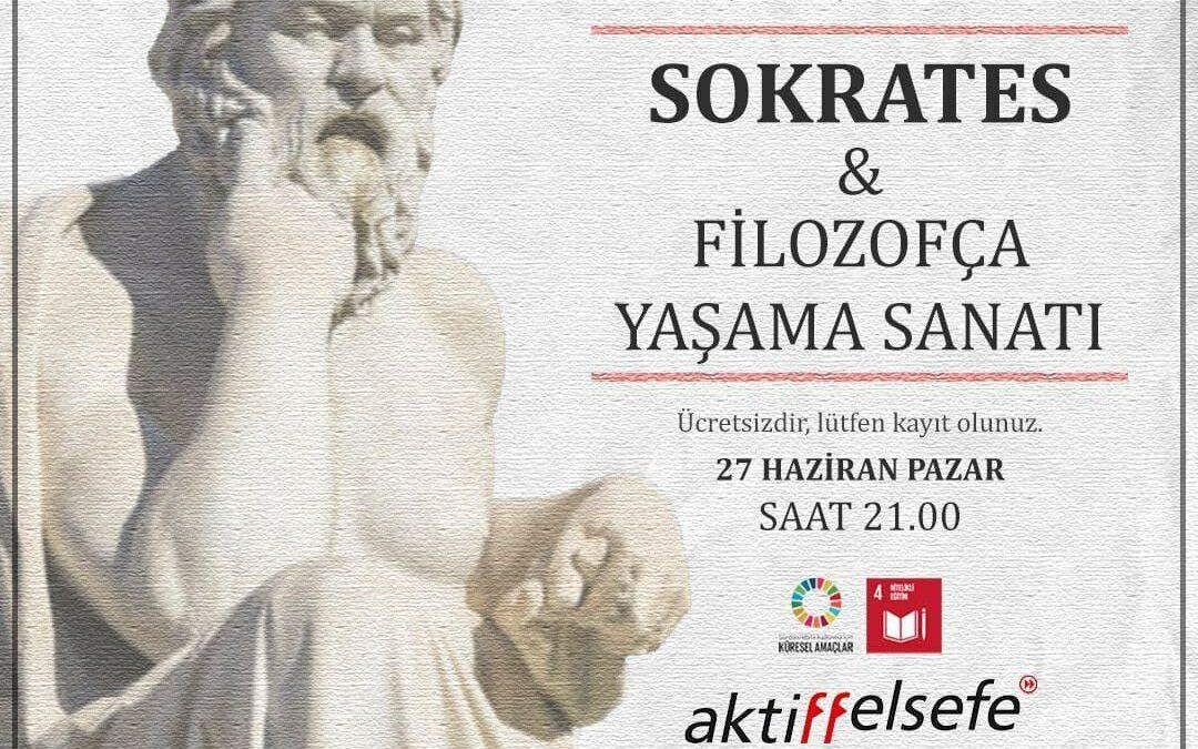 Sokrates ve Filozofça Yaşama Sanatı Webinarı