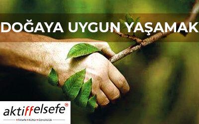 Doğaya Uygun Yaşamak