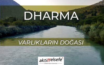 Varlıkların Doğası : Dharma