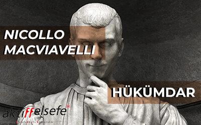 Niccolo Machiavelli'ye Göre Bir Hükümdar