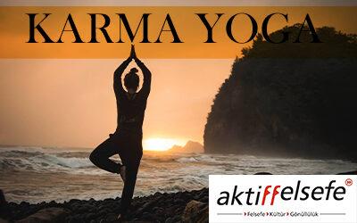 Karma Yoga Öğretisi